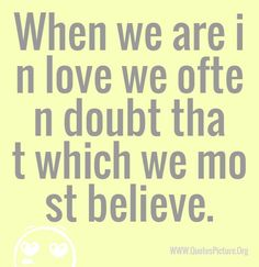 Most Believe Love Quotes