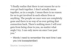 Quotes About Moving On After A Breakup Sad Friendship 67 Ideas For 2019 Breakup Quotes, True Quotes, Heartbreak Qoutes Hurt, Heartbroken Quotes, Visual Statements, Quotes About Moving On, Word Porn, Relationship Quotes, Relationships