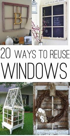 Got some old windows? Here are 20 great ideas to put them to good use with a collection of 20 ways to use old windows!