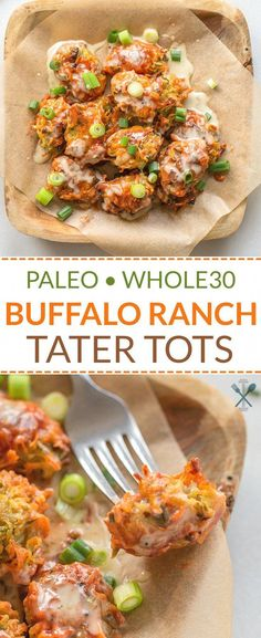 Paleo Buffalo Ranch Tater Tots - These paleo homemade buffalo ranch tater tots are a cinch to throw together, and an amazing game day appetizer or side dish! Grain free Dairy Free via Chrissa – Physical Kitchness Paleo Buffalo Ranch Tater Tots Paleo Menu, Paleo Dinner, Paleo Food, Paleo Bread, Paleo Vegan, Paleo Dessert, Tater Tots, Clean Eating Snacks, Healthy Snacks