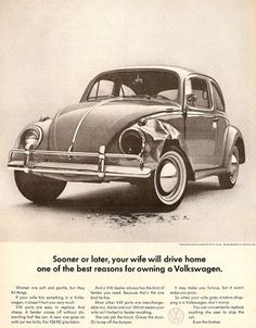 """Sooner or later, your wife will drive home one of the best reasons for owning a Volkswagen."" This is an ad about how easy and cheap it was to replace Volkswagen parts, but the sexist language is a bit more prominent to me. Old Advertisements, Retro Advertising, Retro Ads, School Advertising, Advertising Pictures, Advertising Industry, Advertising Design, Mad Men, Vintage Ads"