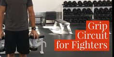 Grip Strength Circuit for Fighters and Grapplers