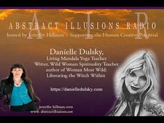 Abstract Illusions Radio with Danielle Dulsky Woman Most Wild