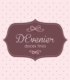 D'Evenier Doces Finos by Flávia Mayer, via Behance