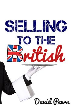 "Our Splendid Kindle Book Cover for ""Selling To The British"" By David Peers"