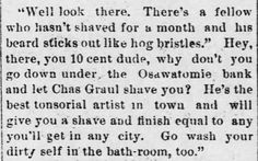 """Quip used to advertise barber's shaving services and the """"bath-room"""" (public bath) at barber's establishment. In the Osawatomie Graphic of Osawatomie, Kansas, on July 1, 1893. 