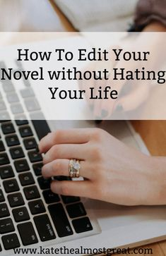 You've written a first draft. Awesome! What now? Before you send it to a professional editor, you should put it through your own edits. But how do you do that? Here are tips and resources to help you edit your novel without hating your life.