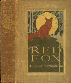 Charles Livingston Bull--Roberts--Red Fox--Page, 1905 | Flickr - Photo Sharing!