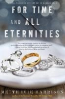 For Time and All Eternities by Mette Ivie Harrison - 1/10 Release Date