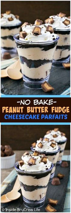 No Bake Peanut Butter Fudge Cheesecake Parfaits - layers of peanut butter, cooki. No Bake Peanut Butter Fudge Cheesecake Parfaits - layers of peanut butter, cookies, and fudge make this an easy dess Mini Desserts, Mini Dessert Recipes, Parfait Recipes, Brownie Desserts, Peanut Butter Desserts, Peanut Butter Fudge, No Bake Desserts, Cheesecake Recipes, Easy Desserts