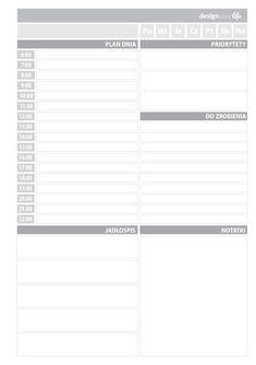 Organizer do wydrukowania - plan dnia - Designyourlife.pl Calendar Organization, Bullet Journal Inspiration, Time Management, Back To School, Diy, Printables, Writing, How To Plan, Prints