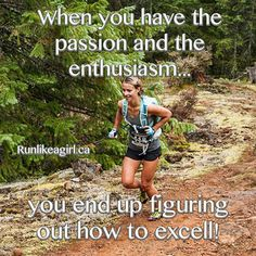 Running Matters #60: When you have the passion and the enthusiasm, you end up figuring out how to excel.