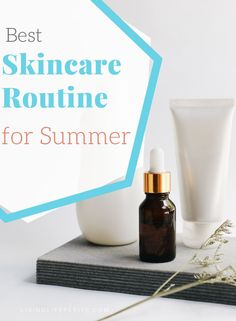 Looking for some fabulous new summer skincare? On the blog I am sharing the perfect skincare routine for summer to keep your skin hydrated and healthy. #skincare #summerskincare #makeup Bad Acne, Face Soap, Night Time Routine, Makeup Wipes, Fashion For Petite Women, Petite Outfits, Skin Brightening