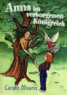 Anna im verborgenen Königreich eBook: Carolin Olivares, Hanspeter Ludwig: Amazon.de: Kindle-Shop