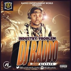 Finally here industry problem mixtape, 3hours mix power by continental baddest djbaddo for your new year groove. Download & share below.. Dj Baddo – Industry Problem Mix Side ADOWNLOAD Dj Baddo – Industry Problem Mix Side BDOWNLOAD