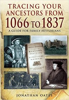 Amazon.com: Tracing Your Ancestors from 1066 to 1837 (8601200804553): Jonathan Oates: Books