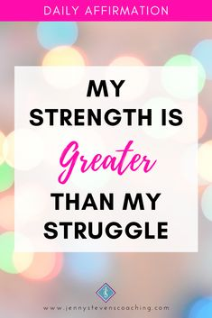 #DailyAffirmation - My strength is GREATER than my struggle Positive Affirmations For Success, Daily Affirmations, My Struggle, Greater Than, Strength, Inspirational Quotes, Positivity, Tattoo, Live