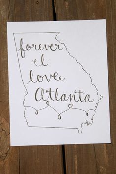 Georgia Forever I Love Atlanta Print by LauraFrancesDesigns, $15.00