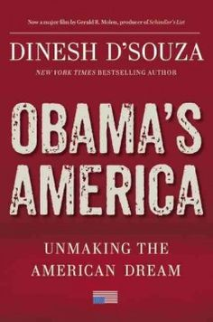 Obama's America: umaking the American dream by Dinesh D'Souza.  Click the cover image to check out or request the non-fiction kindle.