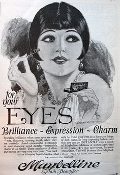Maybelline , then      A vintage Maybelline ad from the 1920s.      How gorgeous is the makeup ad from the 20's. I love the simplicity of it all (no photoshop and lash inserts here!)