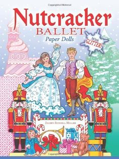 Nutcracker Ballet Paper Dolls with Glitter! (Dover Paper Dolls) by Eileen Rudisill Miller. $11.10. Series - Dover Paper Dolls. Publisher: Dover Publications (October 20, 2011). Reading level: Ages 6 and up. Publication: October 20, 2011