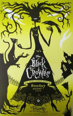 """Original concert poster for The Black Crowes - from night # 3 in the Crowes 5 show run at the Fillmore. 12"""" x 19"""" on card stock. Art by Hugh..."""