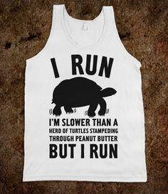 I run :)
