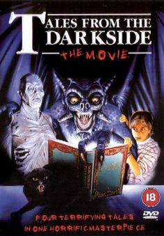 Anthologicious: Tales from the Darkside- The Movie