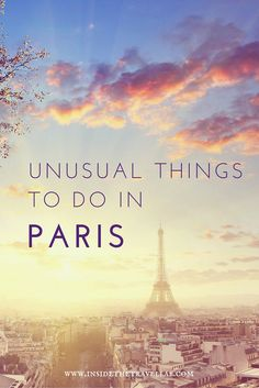 Beautiful and unusual things to do in Paris via @insidetravellab