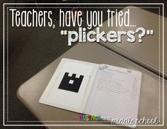 "Musings from the Middle School: Have you tried ""Plickers?"""