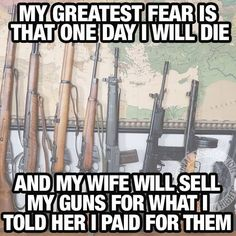 Not that I am a man, or own guns for that matter, just couldn't help but laugh! Rifles, Gun Humor, Gun Meme, Just In Case, Just For You, Funny Jokes, Hilarious, Funny Gun Quotes, Badass Quotes
