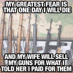 I won't sell my future husbands guns cause I want them