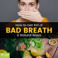 How to get rid of bad breath - Dr. Axe