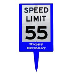 55th Birthday Speed Limit Sign