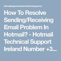 How To Resolve Sending/Receiving Email Problem In Hotmail?