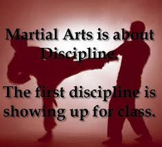 """Martial Arts is about discipline, first discipline is showing up in class! Academy Of Martial Arts, Martial Arts Training, Karate Quotes, Kenpo Karate, Tang Soo Do, Martial Arts Quotes, Hapkido, Martial Artists, Strong Quotes"