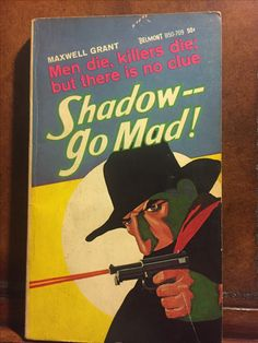Shadow Go Mad, Maxwell Grant (Belmont)