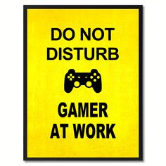 Don't Disturb Gamer Funny Sign Yellow Print on Canvas Picture Frames Home Décor Wall Art Gifts