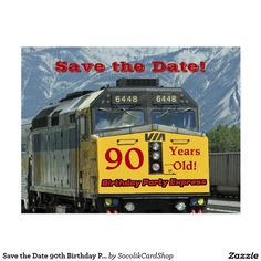 """Save the Date 90th Birthday Party Engine Postcard A photograph of a bright yellow railroad train decorates this unique and fun 90th Birthday """"Save the Date"""" postcard. The reverse has white lettering on a red background. You can easily change the text for name, age, event, date, etc. Be sure to change # of Years on Photo Side, too! Matching postage stamp for postcards is zazzle product 172423296315787132. Original photograph by Marcia Socolik. All Rights Reserved © 2014 Alan & Marcia Socolik."""