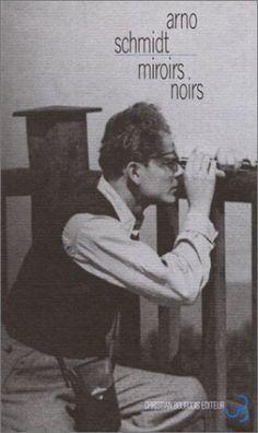 Miroirs noirs - Arno Schmidt