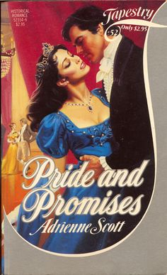 Tapestry-52	PRIDE AND PROMISES.    Adrienne Scott.  11/1984