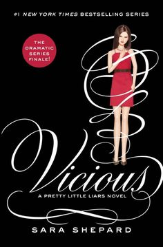 Pretty Little Liars #16: Vicious (Hardcover by Sara Shepard