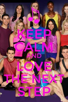 Keep calm and love the next step Cool Dance, Dance It Out, Best Dance, Keep Calm Posters, Keep Calm Quotes, Le Studio Next Step, Keep Calm And Love, My Love, Paige Hyland
