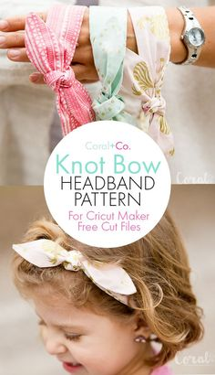 DIY Knot Bow Headband Pattern with Free SVG Cut Files for The Cricut Maker.  Super easy headband sizes 6 months through 7 years. #cricutmade #cricutmaker
