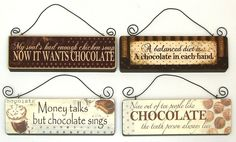 Sign - Chocolate Set of 4 - $26.00 : Enchanted Cottage Shop, For Gifts Antiques Reproductions Collectables and Home Decor