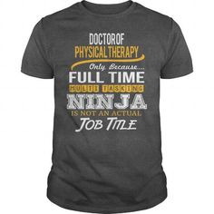 Awesome Tee For Doctor Of Physical Therapy T Shirts, Hoodies, Sweatshirts. CHECK PRICE ==► https://www.sunfrog.com/LifeStyle/Awesome-Tee-For-Doctor-Of-Physical-Therapy-123623867-Dark-Grey-Guys.html?41382