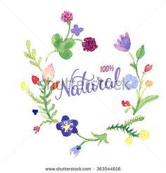 Original hand lettering Natural and flower watercolor wreath. Organic, bio, natural design template.