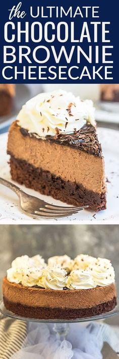 The ULTIMATE Chocolate Brownie Cheesecake that is perfect for chocolate lovers. Made with the BEST fudgy brownie bottom and a rich, decadent chocolate cheesecake center, topped with sweet chocolate ganache and whipped cream.