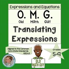 """FREE translating algebraic expressions card game is modeled after the traditional card game, """"Old Maid.""""  Students play """"Old Math Guy"""" in groups of 4-5.  Students will demonstrate their ability to match equivalent algebraic and verbal expressions.  Key words included: sum, difference, product, quotient, less than, less, more than, increased by, plus, minus, squared, cubed, to the fourth power, times the sum, and times the difference.To play, first students deal out all of the cards."""