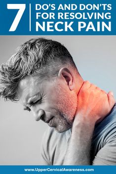 7 Do's and Don'ts for Resolving Neck Pain - Upper Cervical Awareness Neck Strain, Muscle Strain, Neck And Shoulder Pain, Neck And Back Pain, Upper Cervical Chiropractic, Stiff Neck Relief, Neck Problems, Sore Neck, Neck Exercises